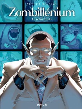 Control Freaks (Zombillénium #3)