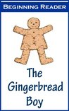 The Gingerbread Boy Beginning Reader [Illustrated]