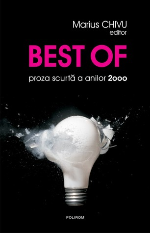 Best of. proza scurtă a anilor 2000