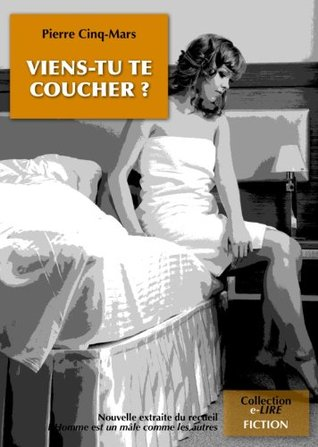 Viens-tu te coucher ? (Collection e-LIRE)