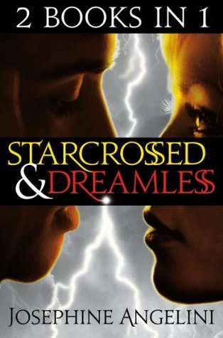 Starcrossed / Dreamless (Starcrossed, #1-2)