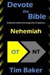 Devote the Bible: Nehemiah