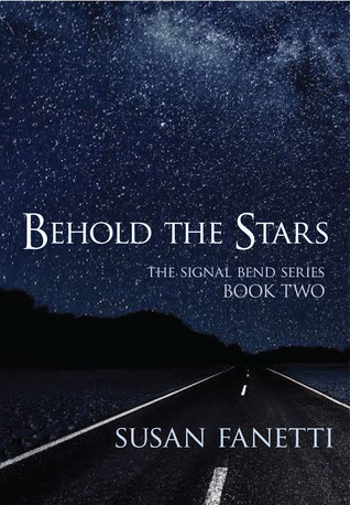 Behold the Stars (Signal Bend #2)