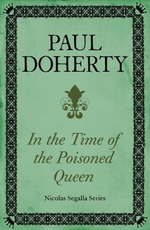 In Time of the Poisoned Queen (Nicholas Segalla 4)