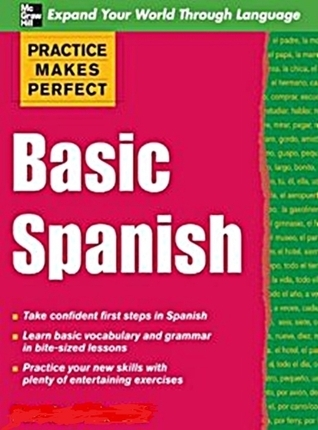 Basic Spanish: Practice Makes Perfect