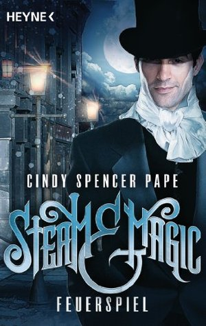 Steam Magic Feuerspiel By Cindy Spencer Pape 3 Star Ratings
