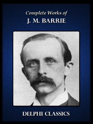 Complete Works of J. M. Barrie