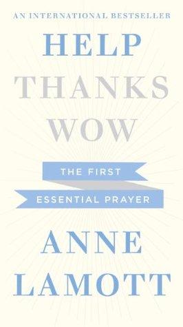 Help: The First Essential Prayer