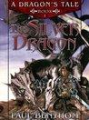 A Dragon's Tale: Book I - The Silver Dragon