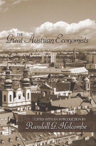 The Great Austrian Economists