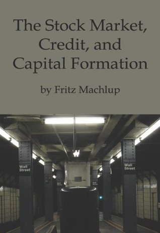 The Stock Market, Credit, and Capital Formation