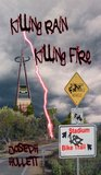 Killing Rain Killing Fire by Joseph Hullett