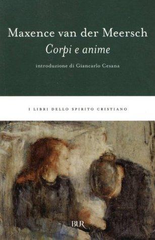 Corpi e anime (i libri dello spirito cristiano) (Italian Edition)