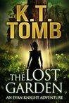 The Lost Garden (An Evan Knight Adventure #1)
