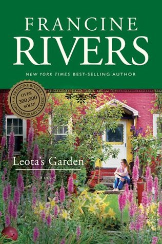 Download Ebook Leota S Garden Pdf By Francine Rivers For Free