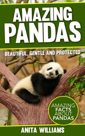 AMAZING PANDAS: A Children's Book About Pandas and their Amazing Facts, Figures, Pictures and Photos: (Animal Books For Kids)