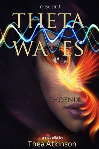 Phoenix (Theta Waves #1)