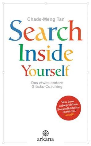 Search Inside Yourself: Das etwas andere Glücks-Coaching