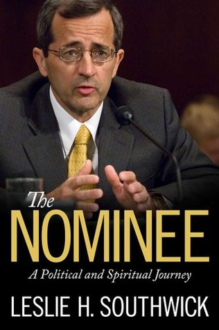 The Nominee (Willie Morris Books in Memoir and Biography)