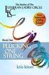 Plucking One String