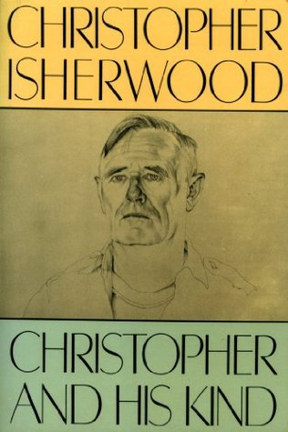 Christopher and His Kind: A Biography