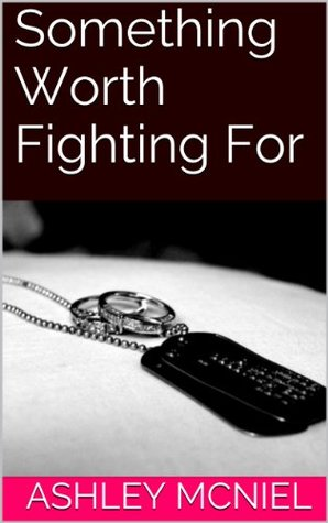 Something Worth Fighting For