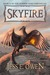 Skyfire by Jess E. Owen