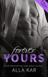 Forever Yours (Forever, #3)