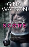 Score (St. Martin Family Saga, #1)