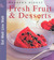Fresh Fruit and Desserts (Eat Well Live Well)