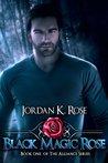 Black Magic Rose (The Alliance, #1)