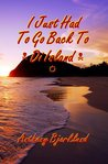 I Just Had To Go Back To Di Island (Di Island Song Series)