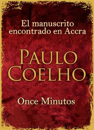 El manuscrito encontrado en Accra + Once Minutos