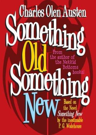 something-old-something-new-blandings-castle-book-1