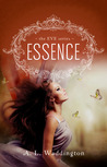 Essence by A.L. Waddington
