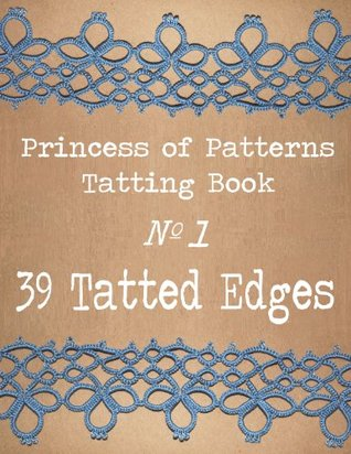 Tatting Book No. 1 (39 Tatted Edges)