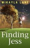 Finding Jess by Mikayla Lane