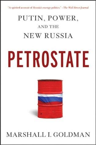 Petrostate by Marshall I. Goldman