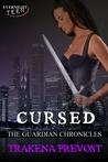 Cursed by Trakena Prevost