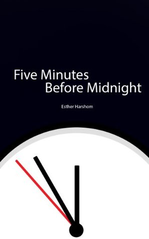 Five Minutes Before Midnight