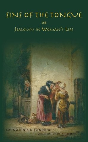 Sins of the Tongue: Or Jealousy in Womas's Life