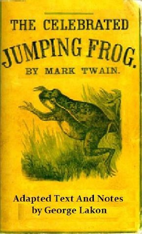 The Celebrated Jumping Frog of Calaveras County: Simplified for Modern Readers (Accelerated Reader AR Quiz No. 8604)