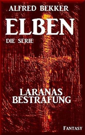 Laranas Bestrafung - Episode 40 (ELBEN - Die Serie)