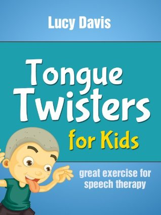 Tongue Twister for Kids - Easy Tongue Twisters for Speech Therapy