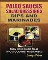 Paleo Diet Sauces, Salad Dressings, Dips, Marinades