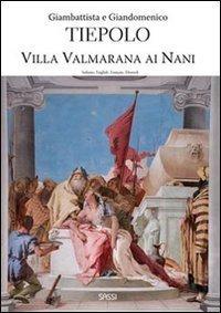 Gianbattista e Giandomenico Tiepolo.  Villa Valmarana ai Nani.