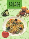 Salads: Exciting and Inviting Dishes for Healthy Eating Every Day