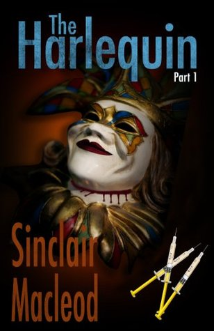 The Harlequin - Part 1