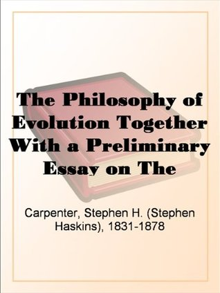 the-philosophy-of-evolution-together-with-a-preliminary-essay-on-the-metaphysical-basis-of-science