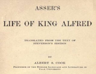 Asser's Life of King Alfred: Translated From the Text of Stevenson's Edition